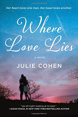 Where Love Lies by Julie Cohen | featured book
