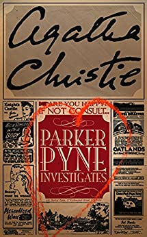 Parker Pyne Investigates (Agatha Christie Collection) by [Christie, Agatha]