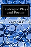 img - for Burlesque Plays and Poems book / textbook / text book