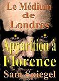 le m?dium de londres apparition ? florence volume 2 trilogie french edition