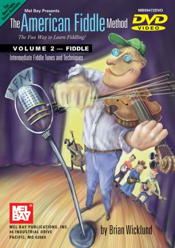 (The American Fiddle Method, Volume 2 - Fiddle Intermediate Fiddle Tunes and Techniques)
