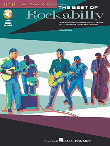 (The Best of Rockabilly: A Step-by-Step Breakdown of the Guitar Styles and Techniques of the Rockabilly Greats)