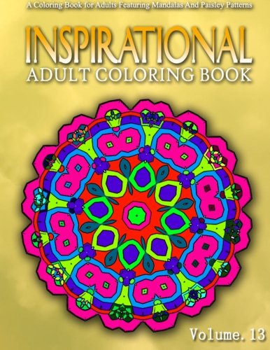 INSPIRATIONAL ADULT COLORING BOOKS - Vol.13: Women Coloring Books For Adults (Volume 13)