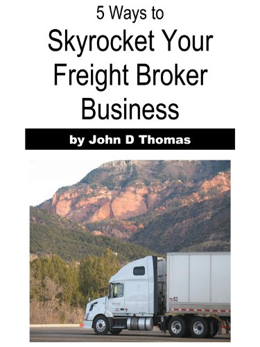 Ways Skyrocket Freight Broker Business ebook product image