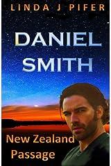 Daniel Smith: New Zealand Passage (Windows) (Volume 2) Paperback