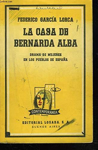 LA CASA DE BERNARDA ALBA. DRAMA DE MUJERES EN LOS PUEBLOS DE ESPANA: Amazon.es: FEDERICO GARCIA LORCA: Libros