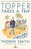 Topper Takes a Trip (Modern Library Paperbacks)