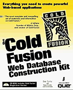 The Cold Fusion Web Database Construction Kit by Steven D. Drucker (1996-12-01)