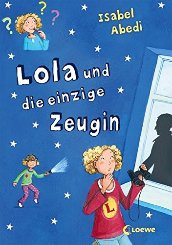 Lola und die einzige Zeugin: Band 9