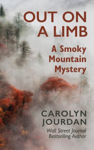 Out on a Limb: A Smoky Mountain Mystery: A Scientific Cozy (Nurse Phoebe Book 1) cover