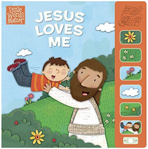 Jesus Loves Me, Sound Book (Little Words Matter™)