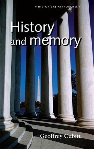 History and memory (Historical Approaches MUP)