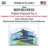 Hovhaness: Guitar Concerto No. 2- Fanfare for the New Atlantis / Symphony No. 63- Loon Lake