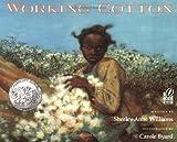 Working Cotton, Sherley Anne Williams, 0152014829