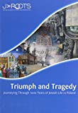 img - for Triumph and Tragedy: Journeying Through 1000 Years of Jewish Life in Poland book / textbook / text book