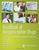 Handbook of Nonprescription Drugs : An Interactive Approach to Self-Care, Daniel L. Krinsky, Rosemary R. Berardi, 1582121605