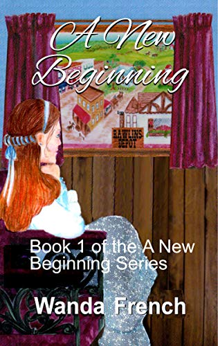 A New Beginning (Series No. Book 1) by [French, Wanda]