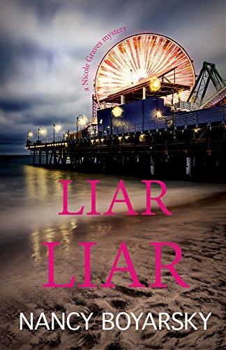 Liar Liar (Nicole Graves Mysteries)