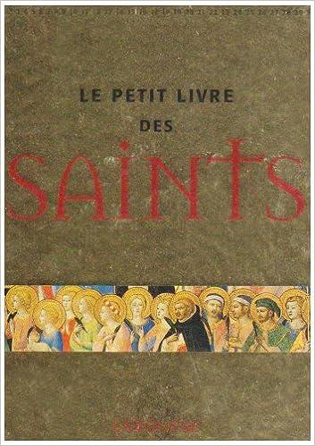 Téléchargement Le petit livre des saints pdf