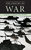 The Poetry of War, James Anderson Winn, 0521710227