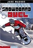 Snowboard Duel, Jake Maddox, 1598898957