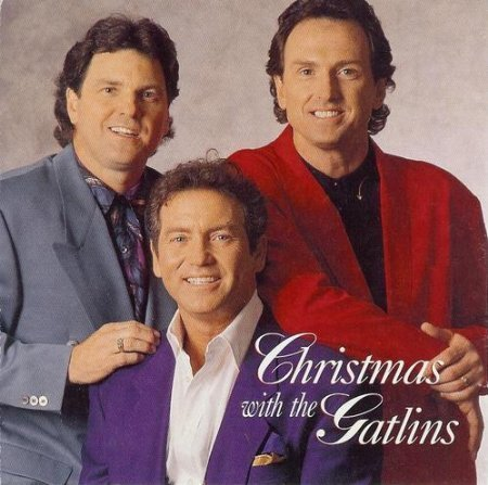 - Christmas With the Gatlins by The Gatlin Brothers (1994-11-08?