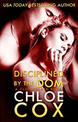 Disciplined By The Dom (Club Volare Book 3) (English Edition)