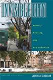 Invisible City, John Ingram Gilderbloom, 0292717105