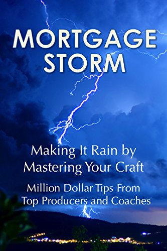 mortgage-storm-making-it-rain-by-mastering-your-craft