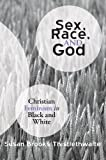 Sex, Race, and God, Susan Brooks Thistlethwaite, 1606085697