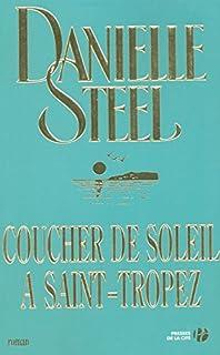 Coucher de soleil à Saint-Tropez, Steel, Danielle