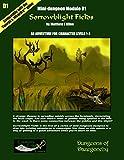 Sorrowblight Fields: A Mini-dungeon Adventure for Swords & Wizardry
