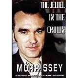MORRISSEY JEWEL IN THE CROWN