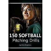 150 Softball Pitching Drills