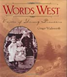img - for Words West: Voices of Young Pioneers book / textbook / text book
