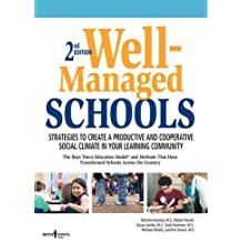 Well-managed Schools Text Book: Stategies to Create a Productive and Cooperative Social Climate in Your Learning Community