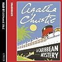 A Caribbean Mystery Hörbuch von Agatha Christie Gesprochen von: Joan Hickson