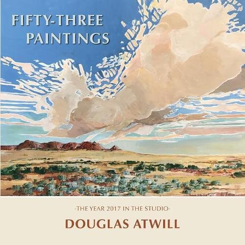 Download Fifty-Three Paintings: The year 2017 in the studio pdf