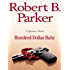 Hundred-Dollar Baby (The Spenser Series Book 34)