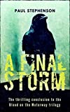 img - for A Final Storm: Book three of the apocalyptic horror trilogy, Blood on the Motorway book / textbook / text book