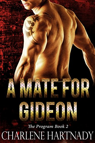 A Mate for Gideon (The Program Book 2) by [Hartnady, Charlene]