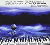Blue Note Ridge by Powell, Roger (2010-05-18)