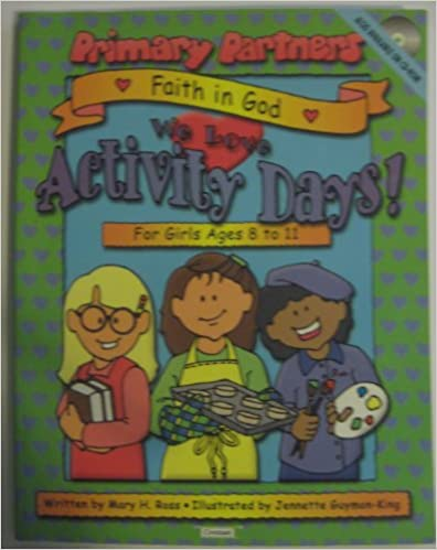 Free computer book downloads Faith in God: We Love Activity Days (Primary Partners) 1591563437 by Mary H. Ross (Suomalainen kirjallisuus) PDF CHM