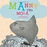 Manny the Mol, Savannah Prince, 1466929685