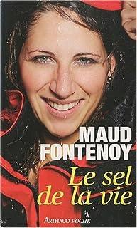 Le sel de la vie, Fontenoy, Maud