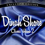Dinah Shore - Dear hearts and gentle people