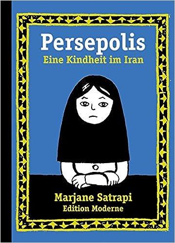 Persepolis 1 Satrapi Marjane 9783907055748 Amazon Com Books