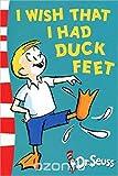 i wish i had duck feet - XI Wish I Had Duck Feet