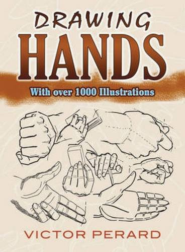 Drawing Hands: With Over 1000 Illustrations (Dover Art Instruction) PDF