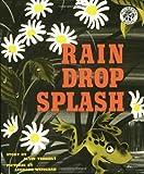 Rain Drop Splash, Alvin R. Tresselt, 0688093523